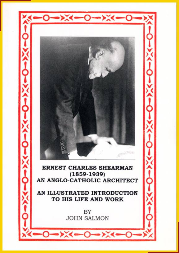 Ernest Charles Shearman (1859-1939) an Anglo-Catholic Architect.